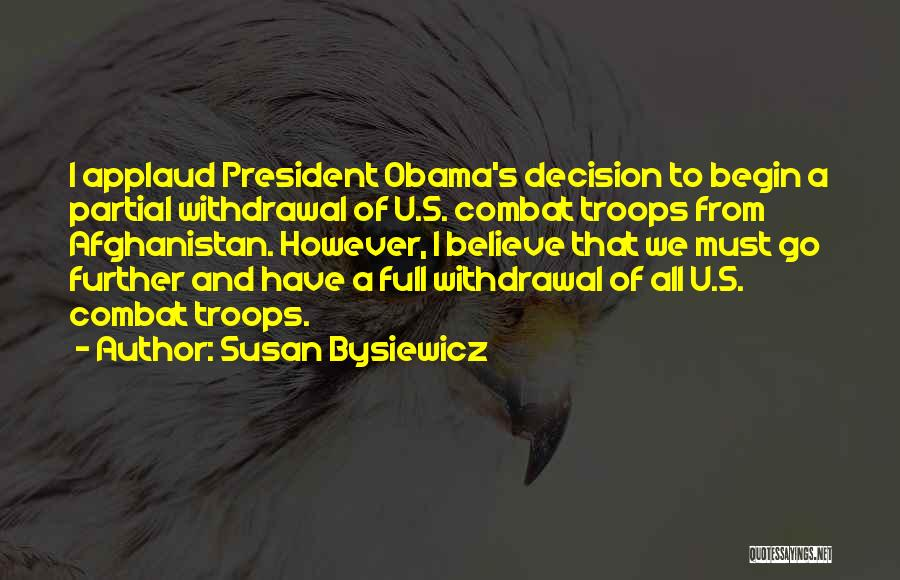 Obama Afghanistan Quotes By Susan Bysiewicz