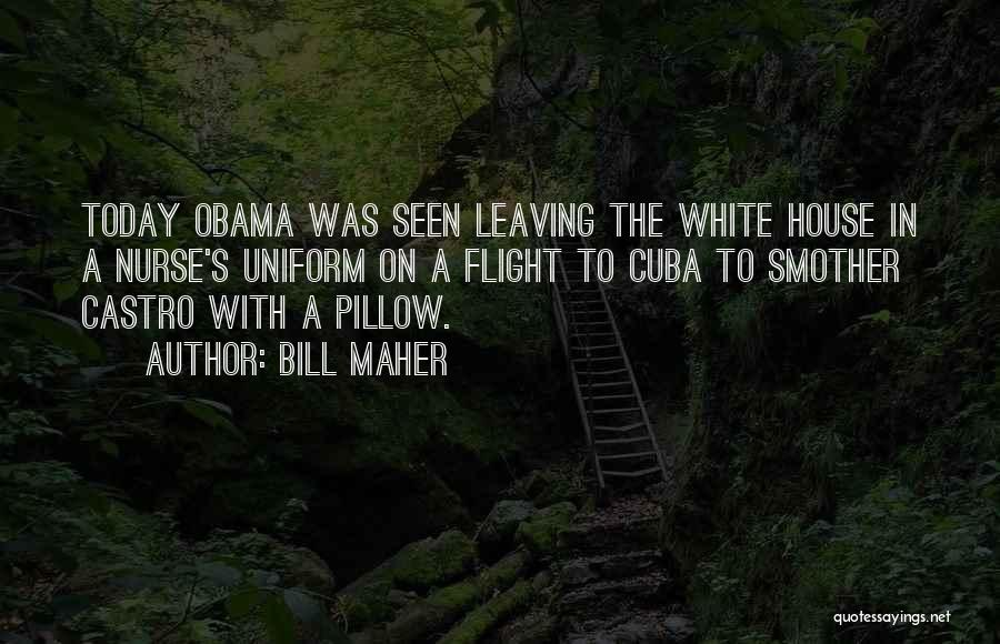 Obama Leaving Quotes By Bill Maher