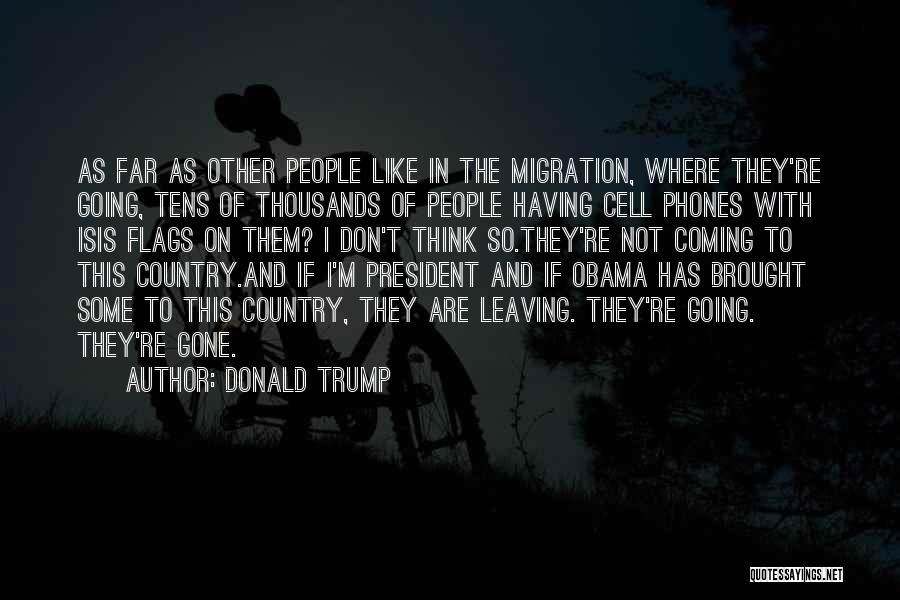Obama Leaving Quotes By Donald Trump