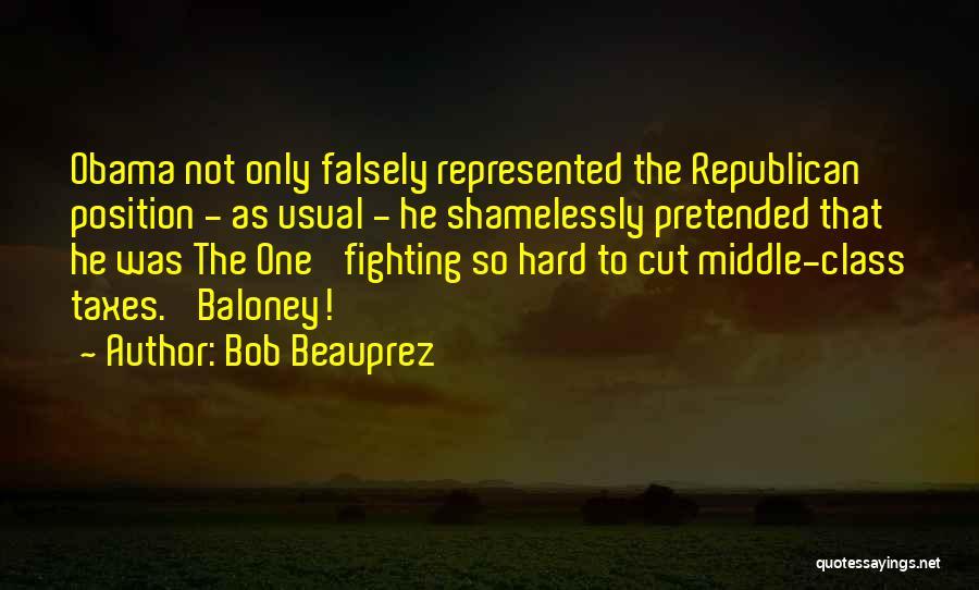 Obama Quotes By Bob Beauprez