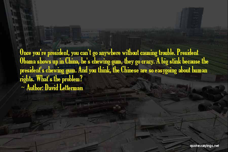 Obama Quotes By David Letterman