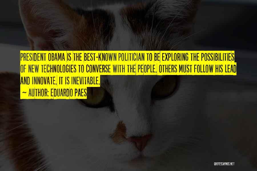 Obama Quotes By Eduardo Paes
