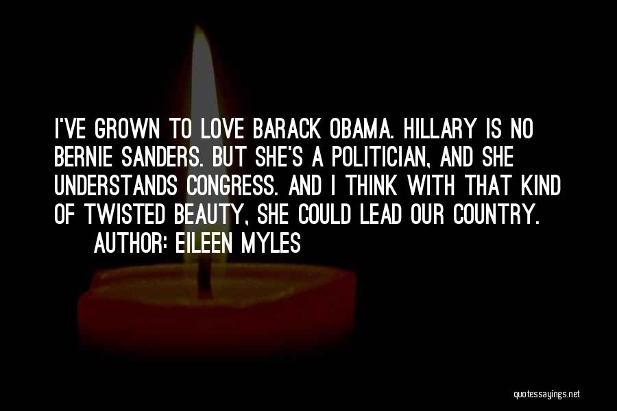 Obama Quotes By Eileen Myles