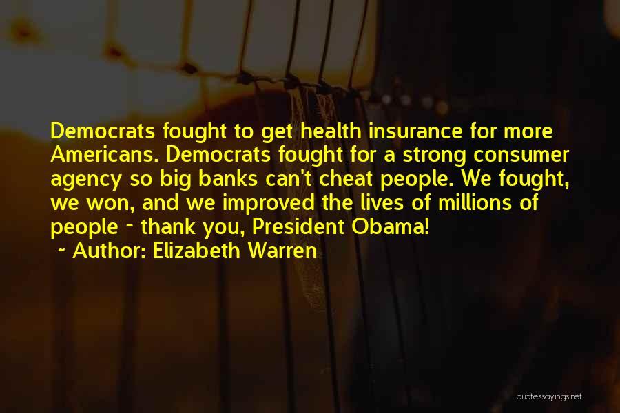 Obama Quotes By Elizabeth Warren