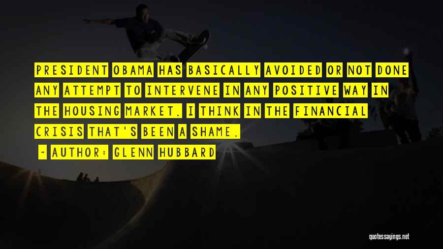 Obama Quotes By Glenn Hubbard