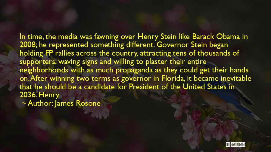 Obama Quotes By James Rosone