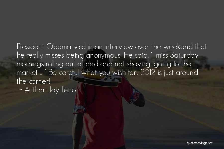Obama Quotes By Jay Leno