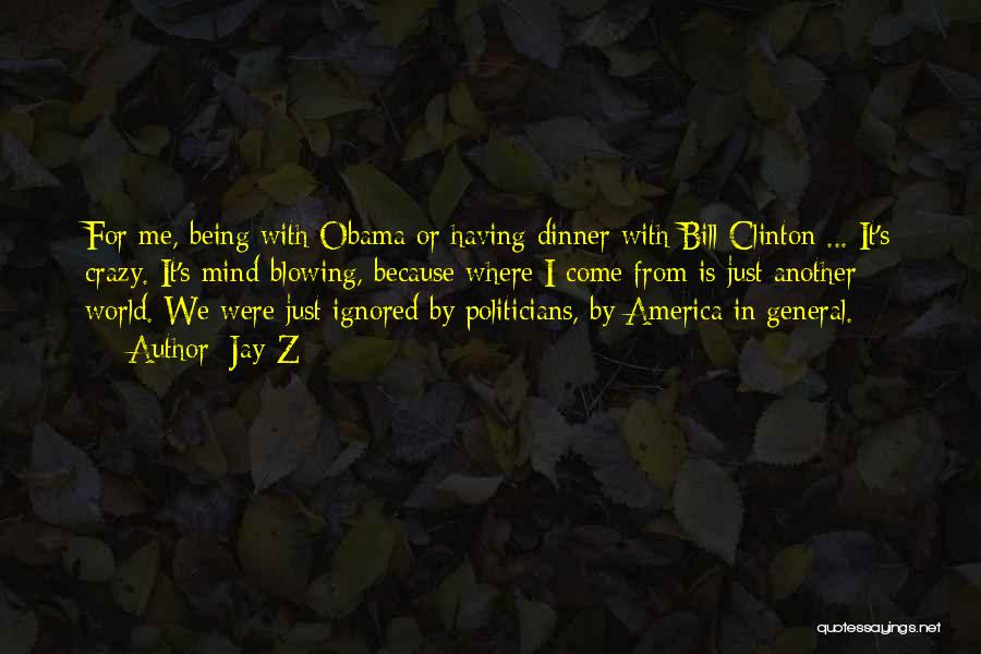 Obama Quotes By Jay-Z