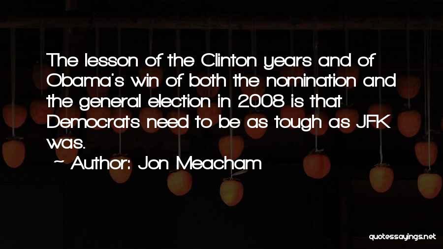 Obama Quotes By Jon Meacham