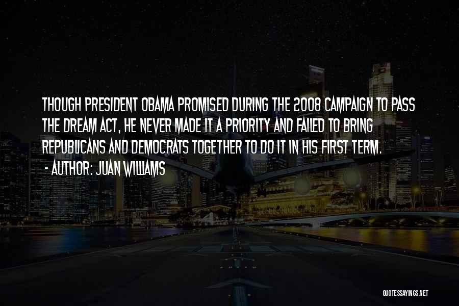 Obama Quotes By Juan Williams