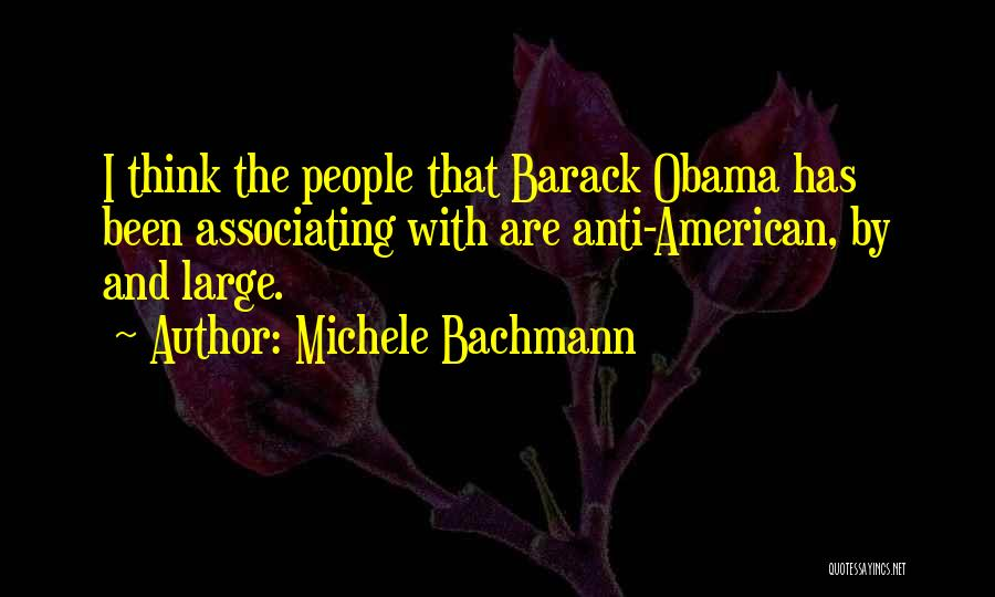 Obama Quotes By Michele Bachmann
