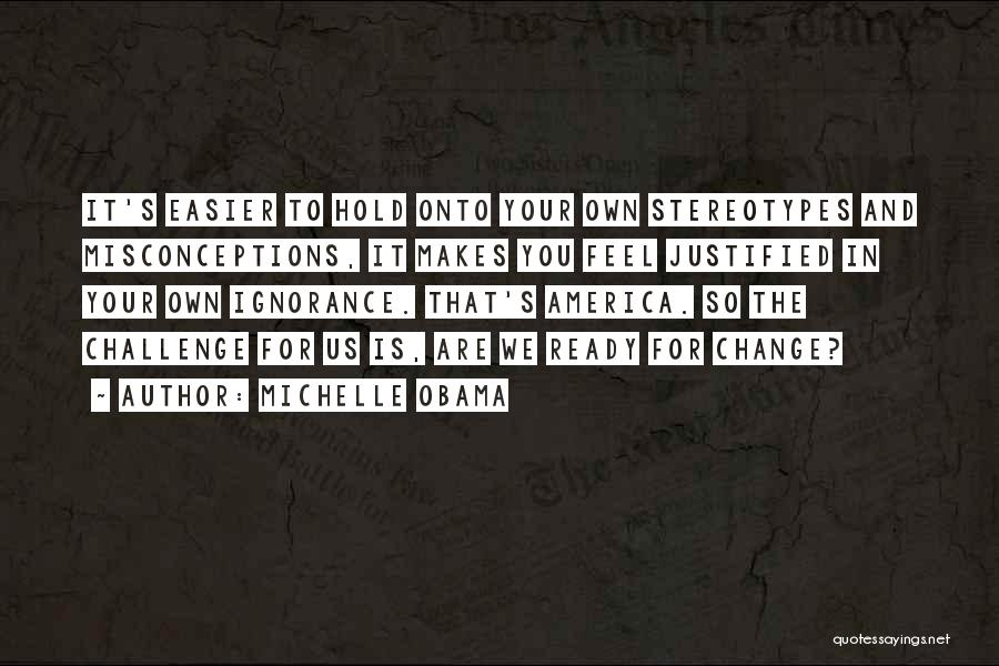 Obama Quotes By Michelle Obama
