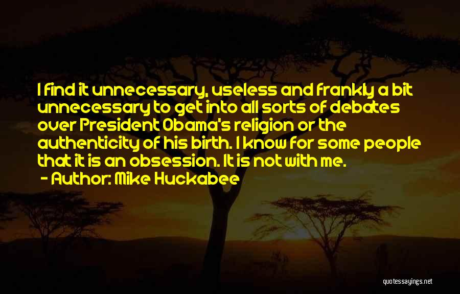 Obama Quotes By Mike Huckabee