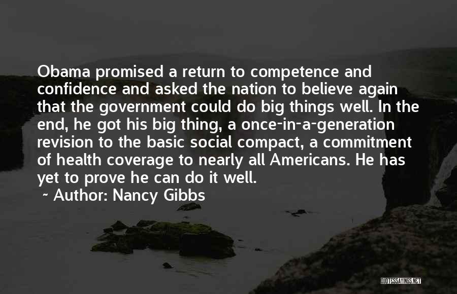 Obama Quotes By Nancy Gibbs