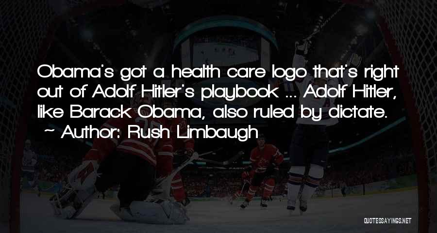 Obama Quotes By Rush Limbaugh