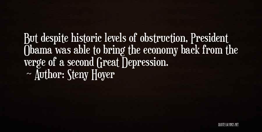 Obama Quotes By Steny Hoyer