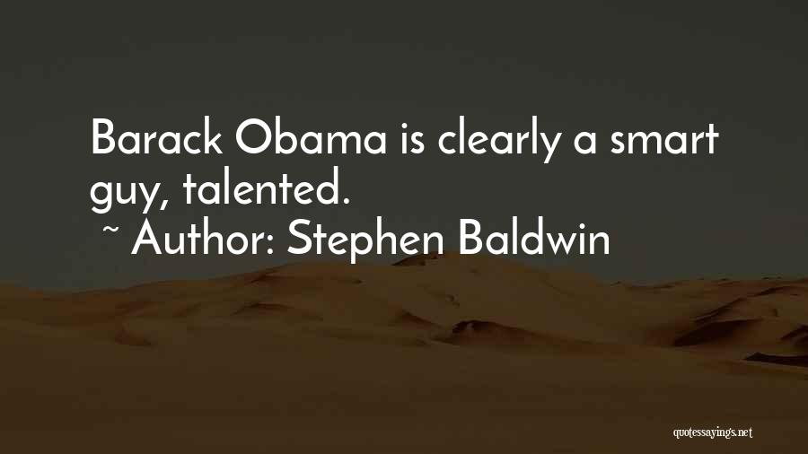 Obama Quotes By Stephen Baldwin