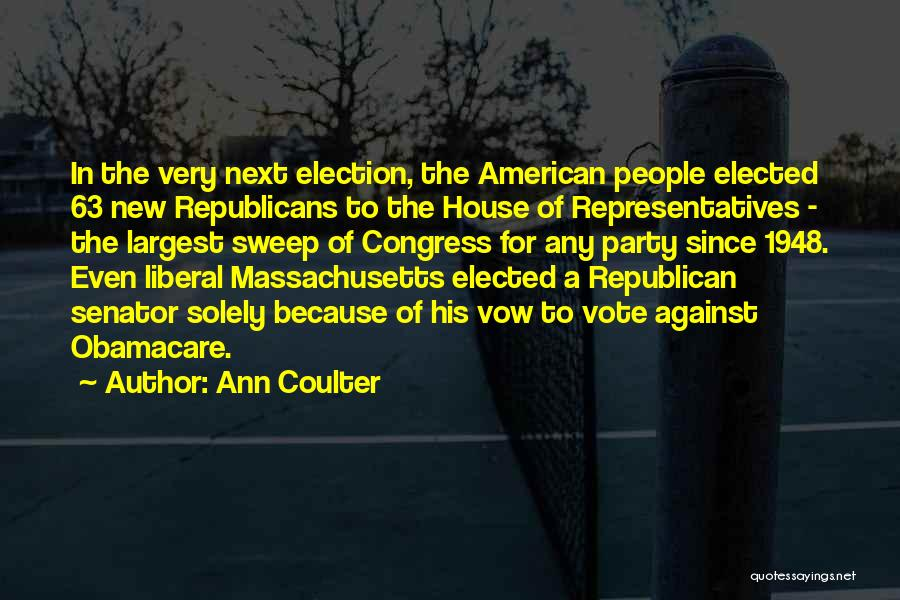 Obamacare Quotes By Ann Coulter
