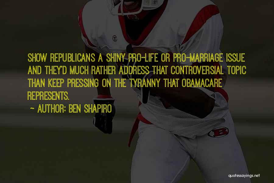 Obamacare Quotes By Ben Shapiro