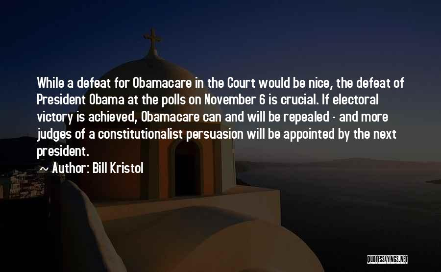 Obamacare Quotes By Bill Kristol