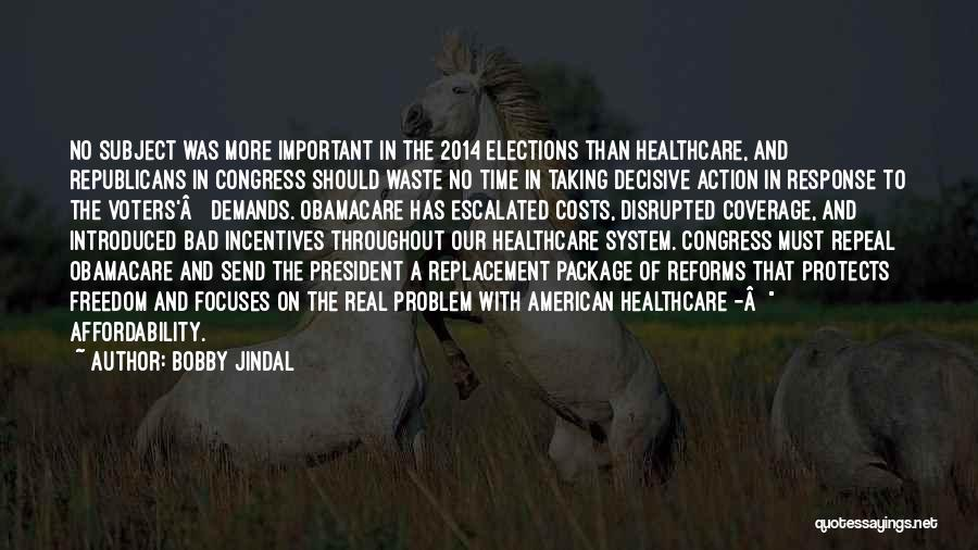 Obamacare Quotes By Bobby Jindal