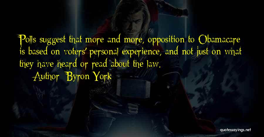 Obamacare Quotes By Byron York