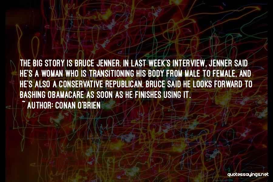 Obamacare Quotes By Conan O'Brien