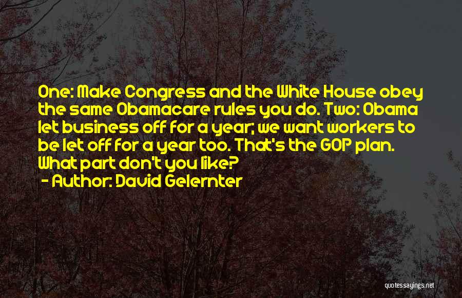 Obamacare Quotes By David Gelernter