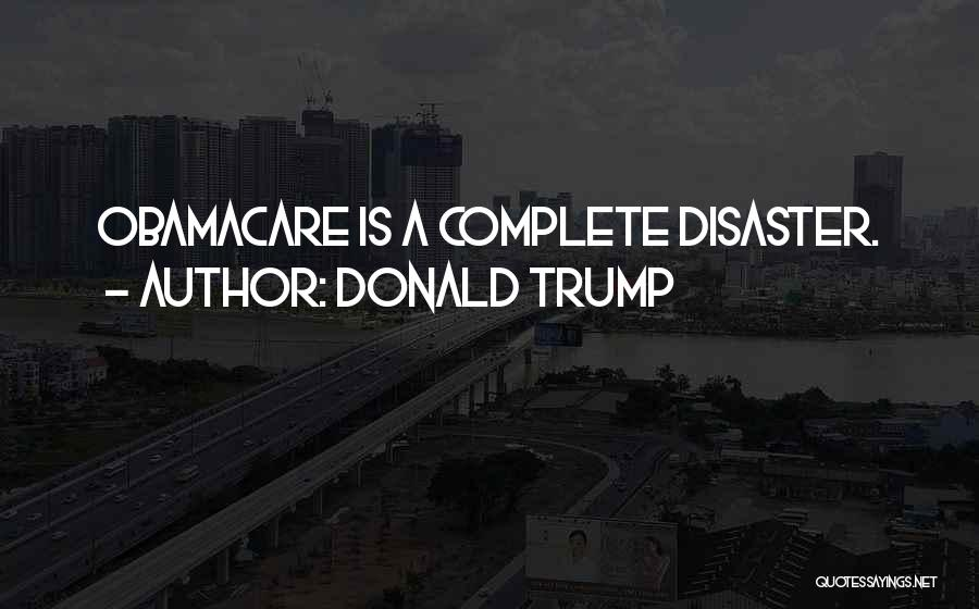 Obamacare Quotes By Donald Trump