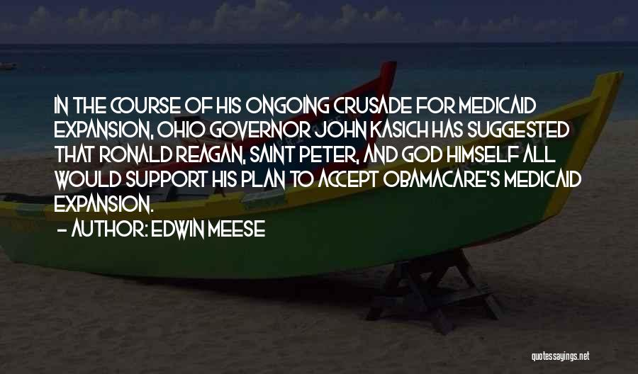 Obamacare Quotes By Edwin Meese