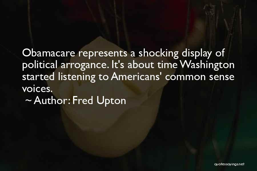 Obamacare Quotes By Fred Upton