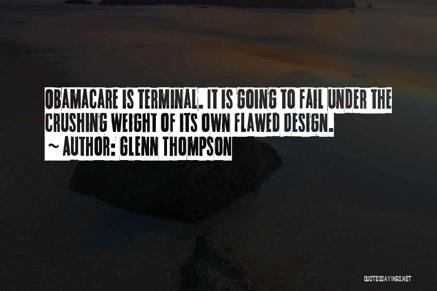 Obamacare Quotes By Glenn Thompson