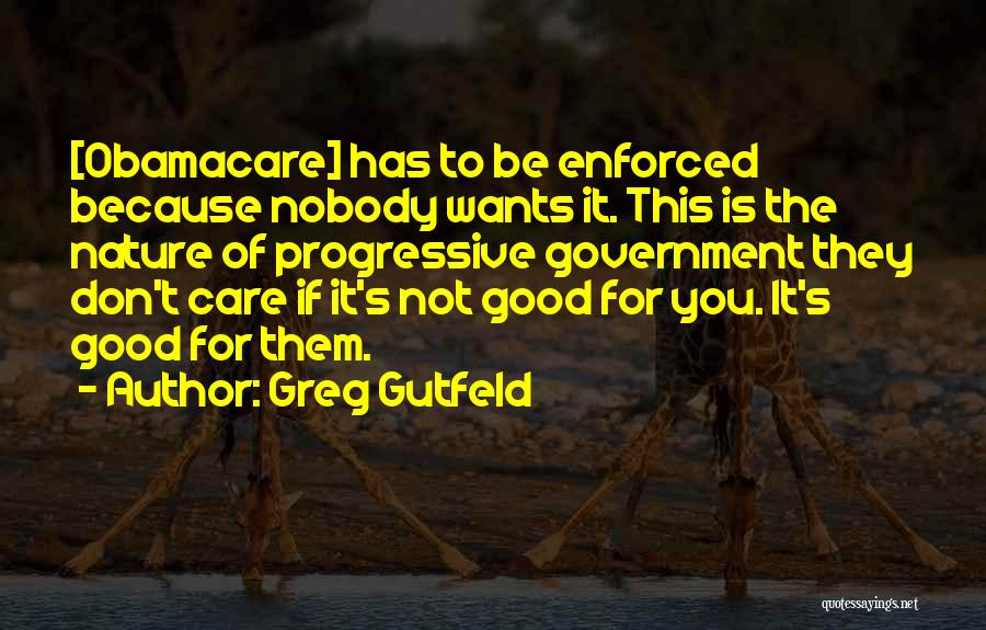 Obamacare Quotes By Greg Gutfeld