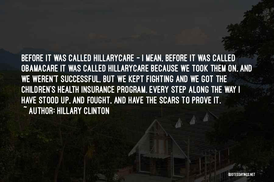 Obamacare Quotes By Hillary Clinton