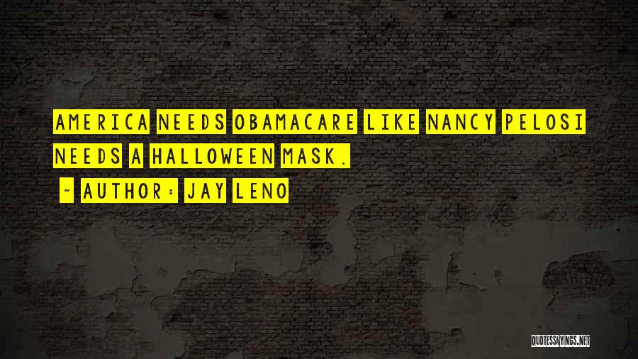 Obamacare Quotes By Jay Leno