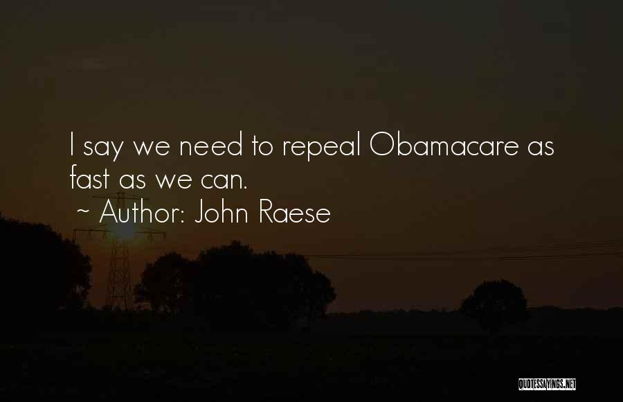 Obamacare Quotes By John Raese