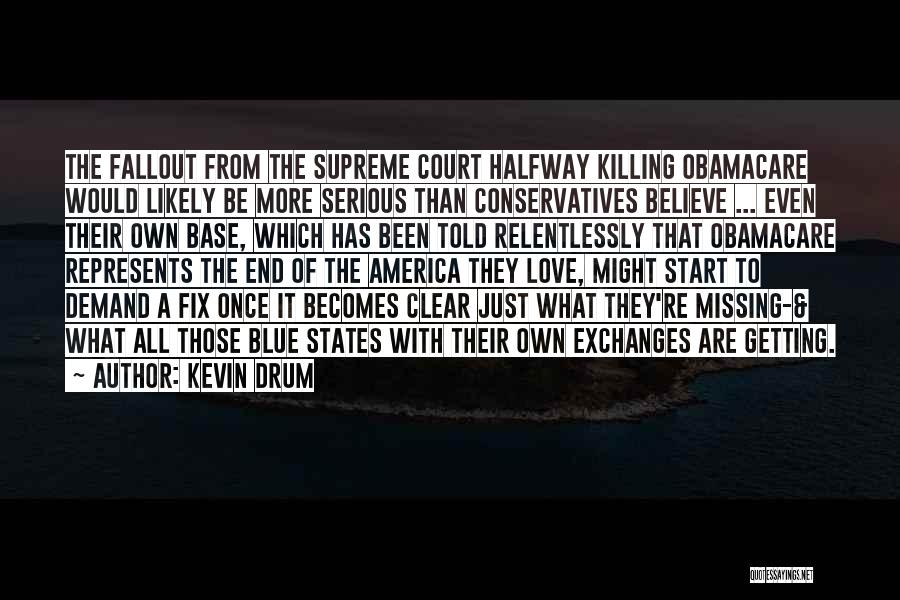 Obamacare Quotes By Kevin Drum