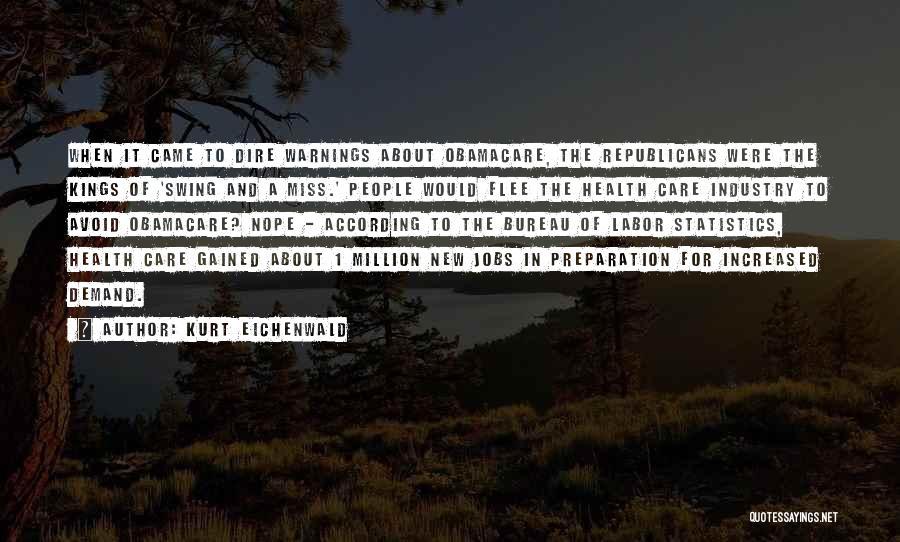 Obamacare Quotes By Kurt Eichenwald
