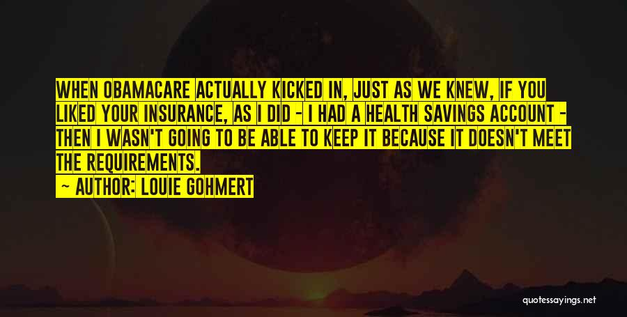 Obamacare Quotes By Louie Gohmert