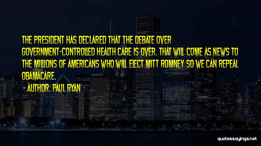 Obamacare Quotes By Paul Ryan