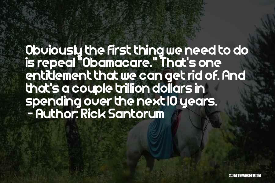 Obamacare Quotes By Rick Santorum