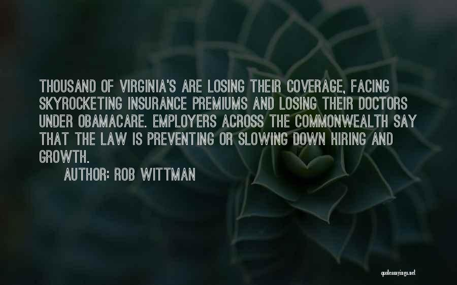 Obamacare Quotes By Rob Wittman