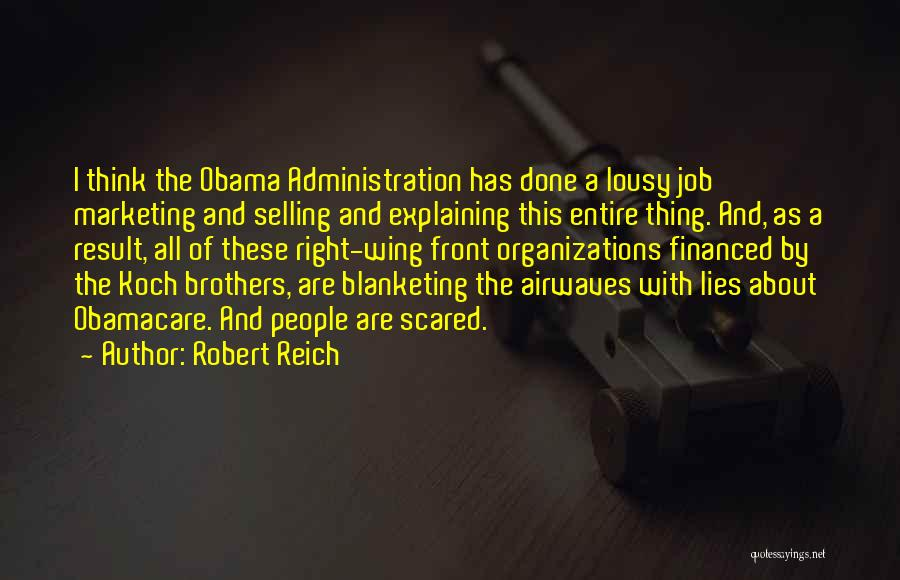 Obamacare Quotes By Robert Reich