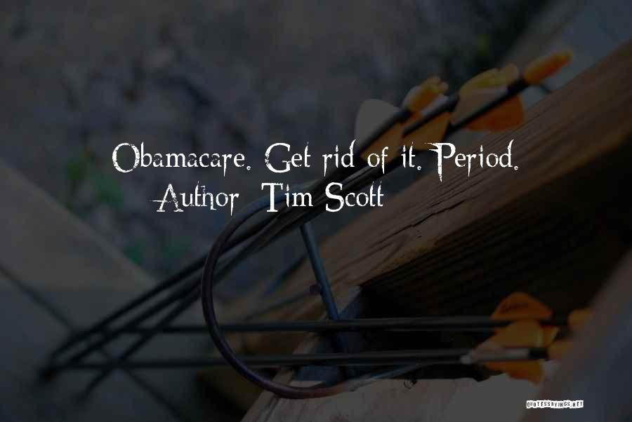 Obamacare Quotes By Tim Scott