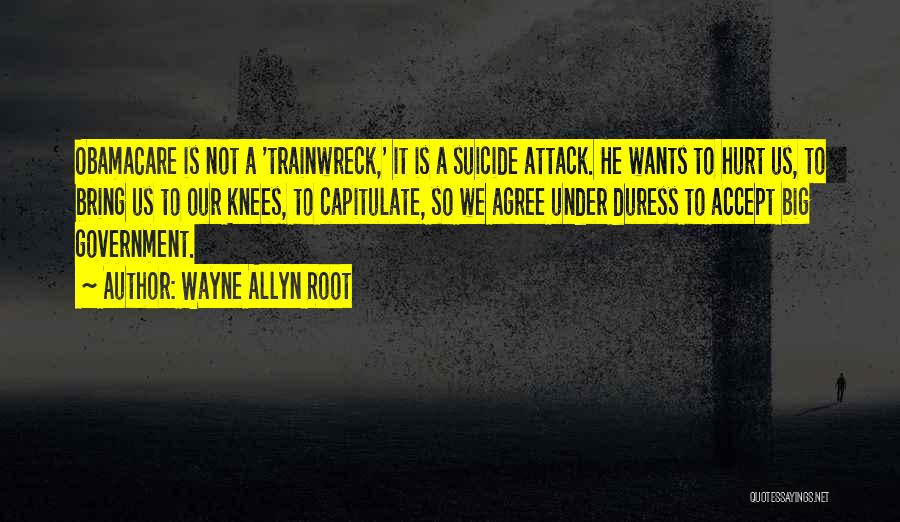 Obamacare Quotes By Wayne Allyn Root