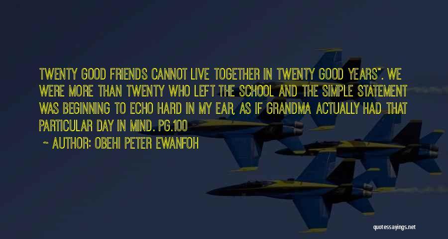 Obehi Peter Ewanfoh Quotes 1003968