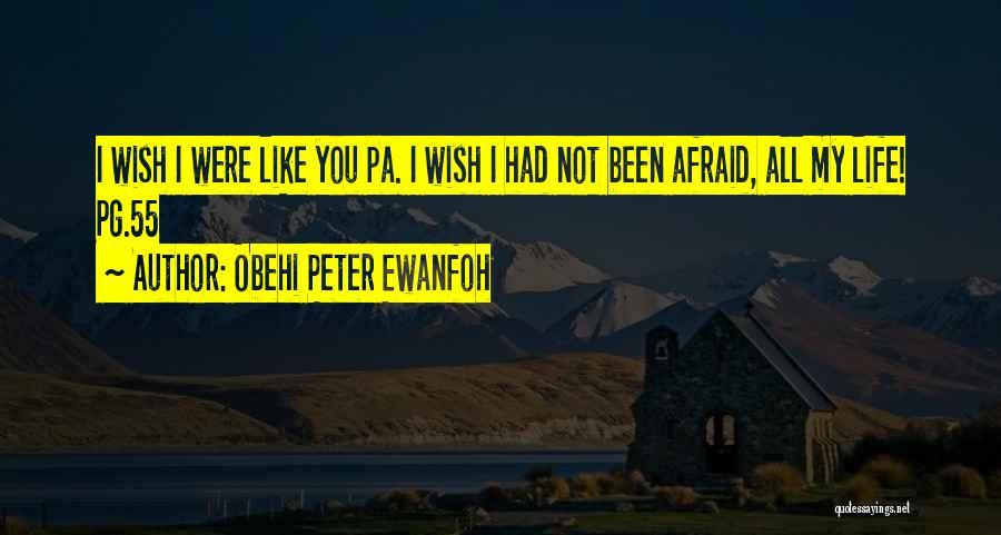 Obehi Peter Ewanfoh Quotes 1007988