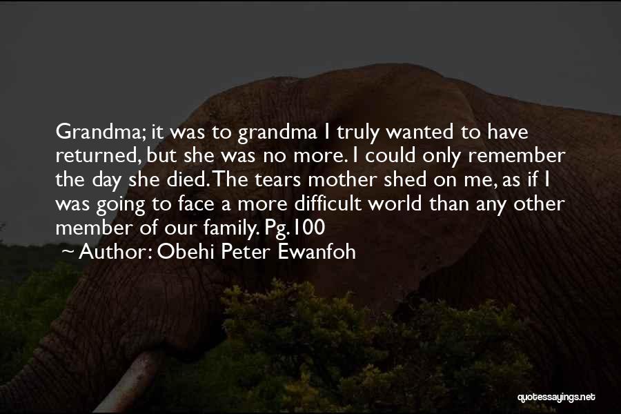 Obehi Peter Ewanfoh Quotes 1111933