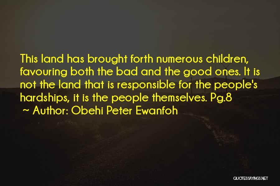 Obehi Peter Ewanfoh Quotes 1125350