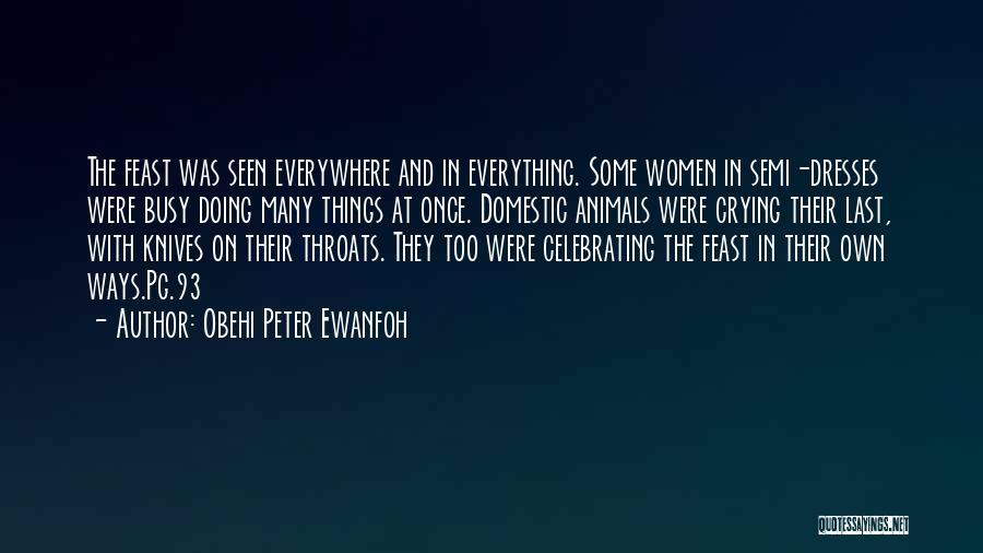 Obehi Peter Ewanfoh Quotes 1425167